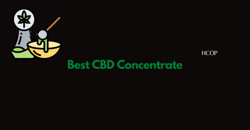 Best CBD Concentrate for sale